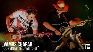 Fernando & Sorocaba - Vamos Chapar | Webclipe