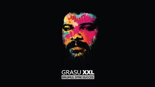 Grasu XXL feat. Zhao - Uite cum se face