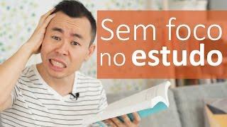 Entenda porque você não tem seu foco no estudo | Oi Seiiti Arata 56
