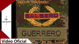 """Carlos Guerrero - Comercial """"En la Lucha"""""""