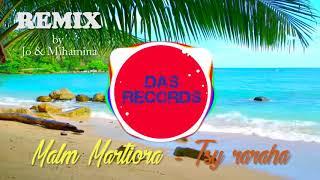 Malm Martiora - Tsy raraha [REMIX] width=