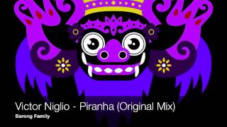 Victor Niglio - Piranha (Original Mix)