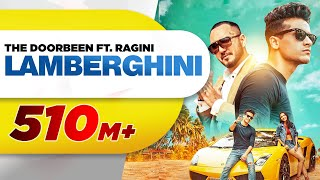 Lamberghini (Full Video) | The Doorbeen Feat Ragini | Latest Punjabi Song 2018 | Speed Records width=
