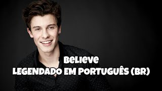 Shawn Mendes -  Believe Tradução -Geração Teen