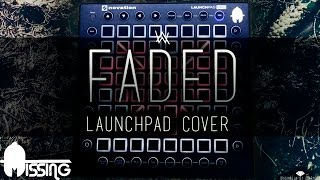 Alan Walker - Faded | Launchpad Pro - Cover