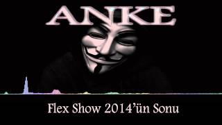 Anke   Flex Show 2014 ün Sonu