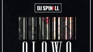 DJ SPINALL ft DAVIDO & WANDE COAL - OLOWO (Official Audio)