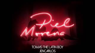Tomas The Latin Boy - Piel Morena Coming song