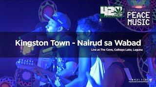 Alborosie - Kingston Town (Live Cover by Nairud sa Wabad w/ Lyrics) - 420 Philippines Peace Music 6