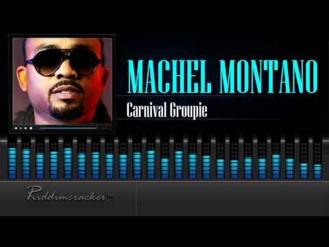machel-montano-carnival-groupie-soca-2016-hd-riddimcrackertm-chunes