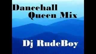 Dancehall Qeen Mix Dj RudeBoy