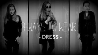 3 Ways To Wear a Dress ♥
