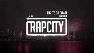 Bazanji - Lights Go Down