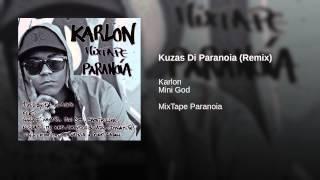 Kuzas Di Paranoia (Remix)