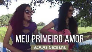 Priscilla Alcântara - Meu Primeiro Amor  (Cover Aívlys Samara)