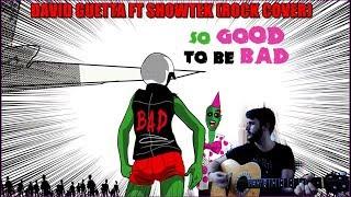Bad - David Guetta & Showtek ft. Vassy (Rock Cover)