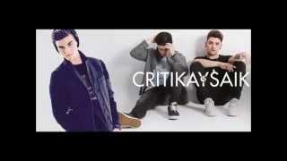 IMPOSIBLE OLVIDAR- CRITIKA & SAIK ft ABRAHAM MATEO