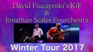 Jonathan Scales Fourchestra / David Fiuczynski's KiF TOUR 2017