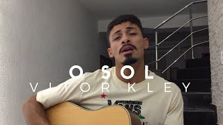 O Sol - Vitor Kley (Cover - Pedro Mendes)