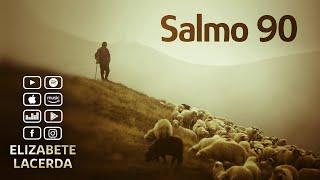 Salmo 91   ( voz de)   Elizabete Lacerda