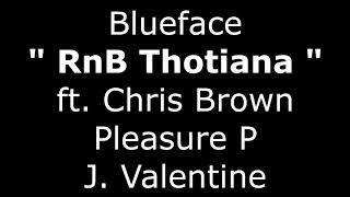 RnB Thotiana - ft. Chris Brown, Blueface, Pleasure P, J. Valentine [Mashup Remix]