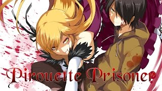 Nightcore - Pirouette Prisoner (Letra Español)