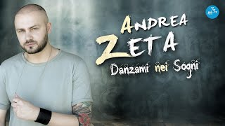 Andrea Zeta - Dammi il tuo cuore (Ufficiale 20107)
