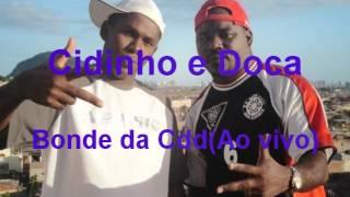 Cidinho e Doca - Bonde da Cdd (ao vivo)
