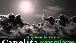 Canelita - A quien le voy a contar mis penas