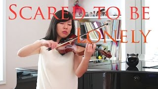 Scared to Be Lonely - Martin Garrix & Dua Lipa Violin Cover