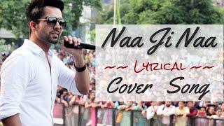 Naa Ji Naa | Hardy Sandhu | Reprise | SP SINGH (cover)