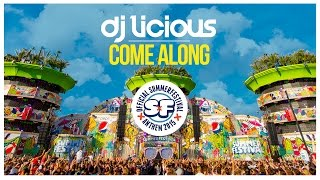 Dj Licious - Come Along (Summerfestival 2015 Anthem) [Teaser]