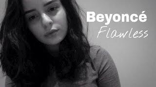 Beyonce- ***Flawless (Bianca Benjamin Cover)
