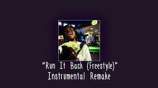 Kirk Knight - Run It Back (Freestyle) (instrumental remake)