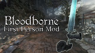 Bloodborne looks amazing with this unofficial first-person camera mode