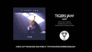 Tigers Jaw - Hum (Official Audio)