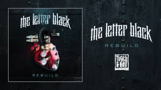 """The Letter Black """"Sick Charade"""""""