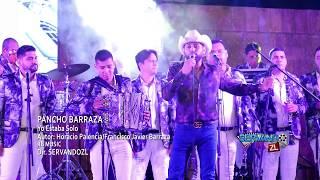 Pancho Barraza - Yo Estaba Solo (En Vivo 2017)