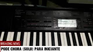 SOLINHO PARA QUEM TAR APREDENDO TOCAR TECLADO.     MUSICA. GOSPEL PODE CHORAR SUELEN LIMA