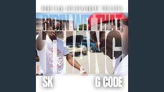 Ridin Wit That Thang (feat. G Code)