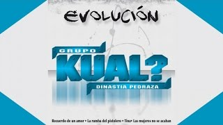 Grupo Kual? - Amor Regresa Ya (Audio Oficial)