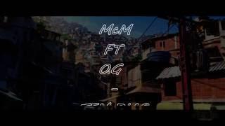 MCM ft O.G - TEM DIAS