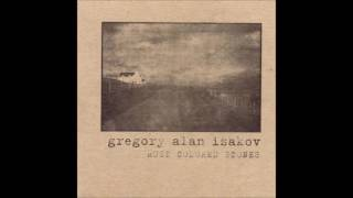 Gregory Alan Isakov- Won't Last Long