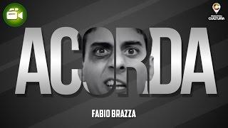 Acorda (Clipe Oficial) - Fabio Brazza (prod. Rick Dub)