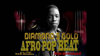 "FREE  Afro pop Instrumental 2019 ""Diamond & Gold afro pop"