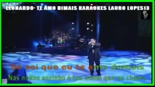 VIDEO KARAOKE LEONARDO TE AMO DEMAIS