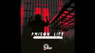 I-Octane- Prison life