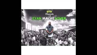 Olamide - I'm Ok (EYAN MAYWEATHER ALBUM)