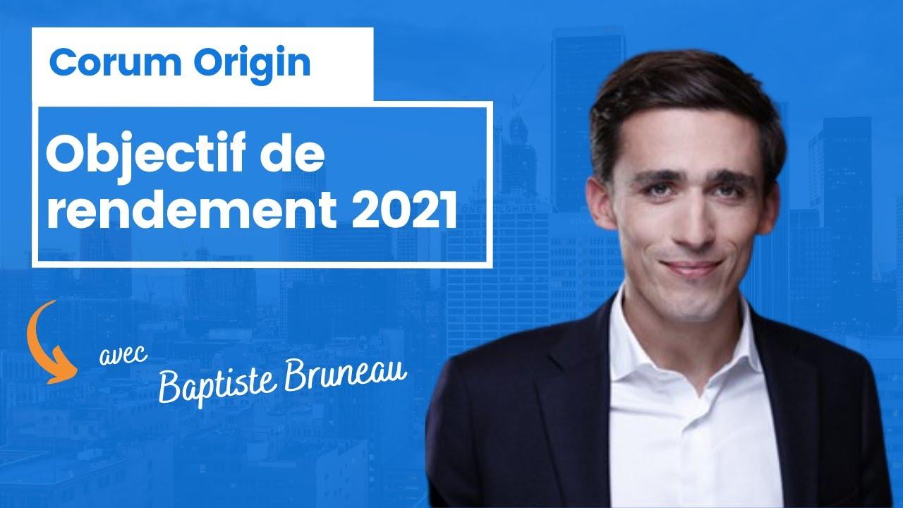 Corum Origin : Objectif de rendement 2021