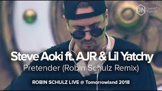 Steve Aokift  AJR & Lil Yatchy- PretenderROBIN SCHULZ REMIX